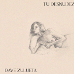 Dave Zulueta presenta nou single